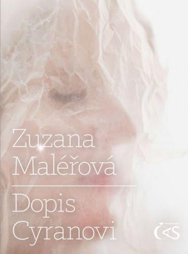 Zuzana Maléřová: Dopis Cyranovi cena od 129 Kč