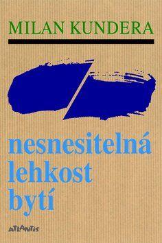 Milan Kundera: Nesnesitelná lehkost bytí cena od 267 Kč