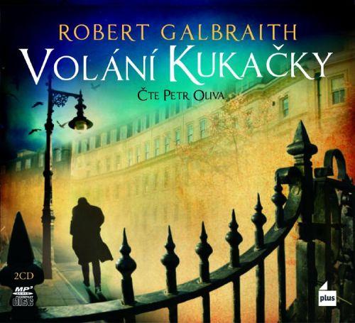 Robert Galbraith, Petr Oliva: Volání kukačky - audio cena od 250 Kč