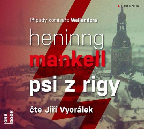 Henning Mankell: Psi z Rigy - CD mp3 (Čte Jiří Vyorálek) cena od 214 Kč