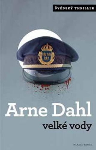 Arne Dahl: Velké vody cena od 222 Kč