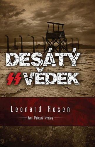 Leonard Rosen: Desátý svědek cena od 46 Kč