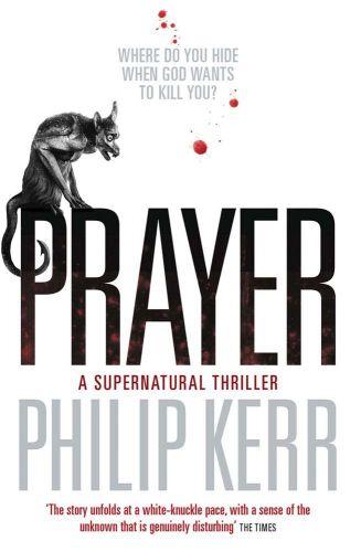 Philip Kerr: Prayer cena od 188 Kč