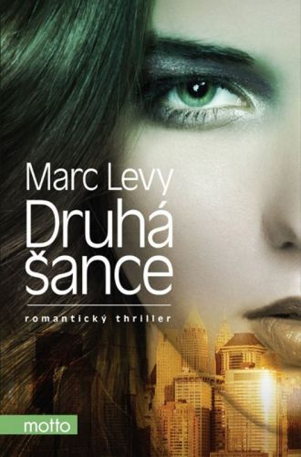 Marc Levy: Druhá šance cena od 203 Kč
