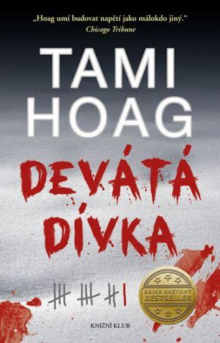 Tami Hoag: Devátá dívka cena od 303 Kč