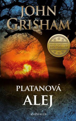 John Grisham: Platanová alej cena od 319 Kč