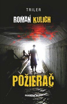 Roman Kulich: Požierač cena od 188 Kč