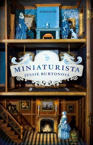 Jessie Burton: Miniaturista cena od 79 Kč