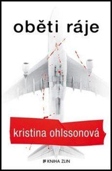 Kristina Ohlsson: Oběti ráje cena od 173 Kč