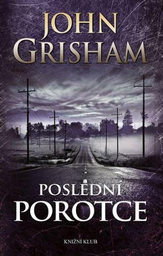 John Grisham: Poslední porotce cena od 273 Kč