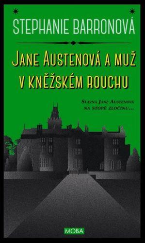 Stephanie Barron: Jane Austenová a muž v kněžském rouchu cena od 236 Kč