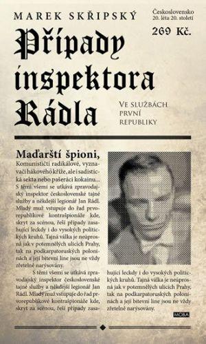 Marek Skřipský: Případy inspektora Rádla cena od 219 Kč