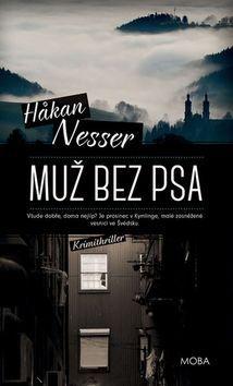 Håkan Nesser: Muž bez psa cena od 257 Kč