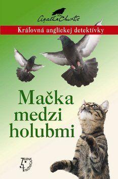 Agatha Christie: Mačka medzi holubmi cena od 173 Kč