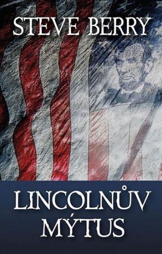 Steve Berry: Lincolnův mýtus cena od 119 Kč