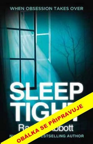 Rachel Abbott: Spi sladce cena od 223 Kč