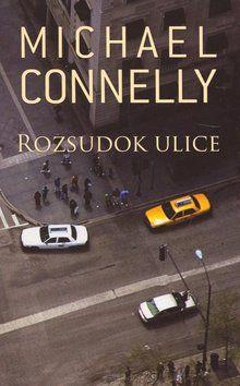 Michael Connelly: Rozsudok ulice cena od 172 Kč
