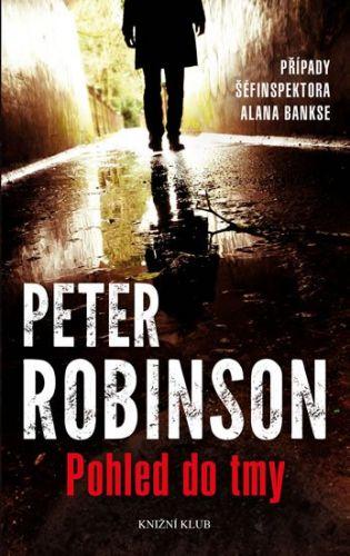 Peter Robinson: Pohled do tmy cena od 79 Kč