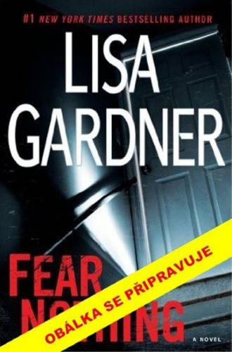 Lisa Gardner: Neboj se cena od 119 Kč
