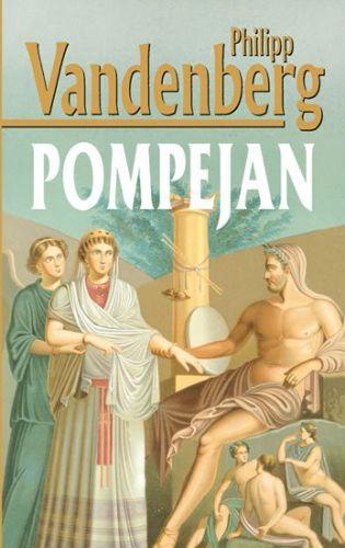 Philipp Vandenberg: Pompejan cena od 223 Kč