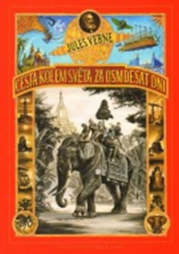Jules Verne: Cesta kolem světa za 80 dní cena od 265 Kč