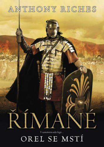 Anthony Riches: Římané 6 - Orel se mstí cena od 195 Kč