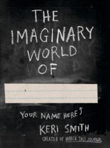 Keri Smith: The Imaginary World of ... cena od 317 Kč