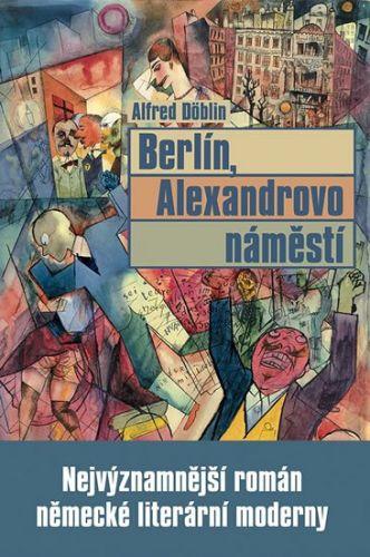 Alfred Döblin: Berlín, Alexandrovo náměstí cena od 224 Kč