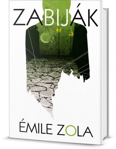 Émile Zola: Zabiják cena od 169 Kč