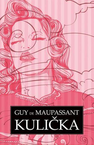 Guy de Maupassant: Kulička cena od 151 Kč