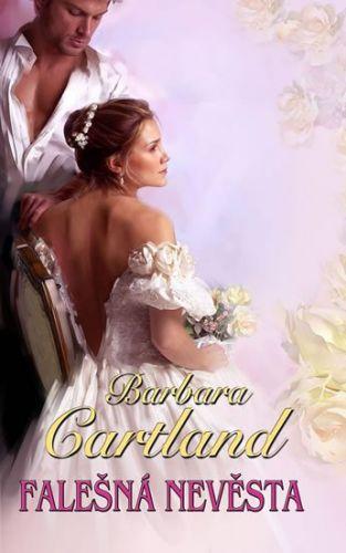 Barbara Cartland: Falešná nevěsta cena od 108 Kč