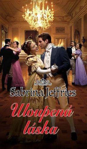 Sabrina Jeffries: Uloupená láska cena od 127 Kč