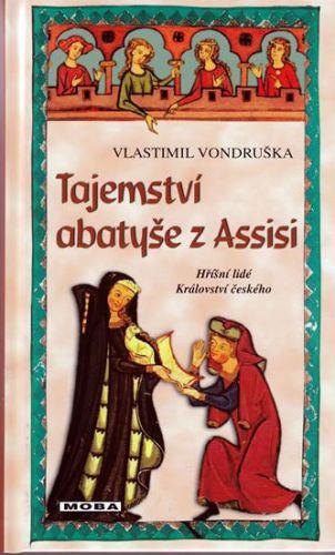 Vlastimil Vondruška: Tajemství abatyše z Assisi cena od 239 Kč