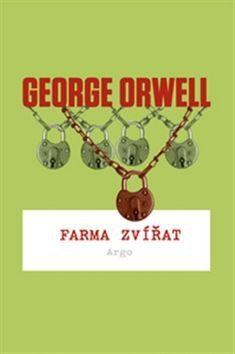 George Orwell: Farma zvířat cena od 129 Kč