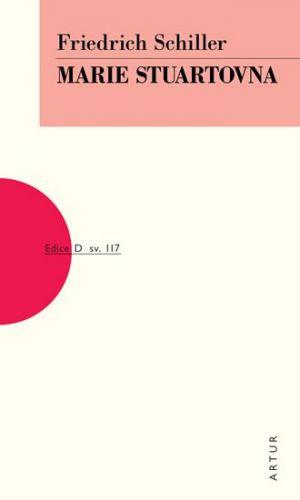 Friedrich Schiller: Marie Stuartovna cena od 134 Kč