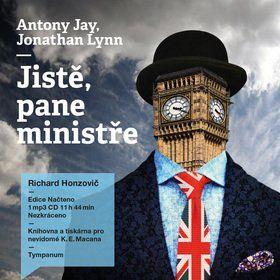 Anthony Rupert Jay, Jonathan Lynn: Jistě, pane ministře cena od 299 Kč