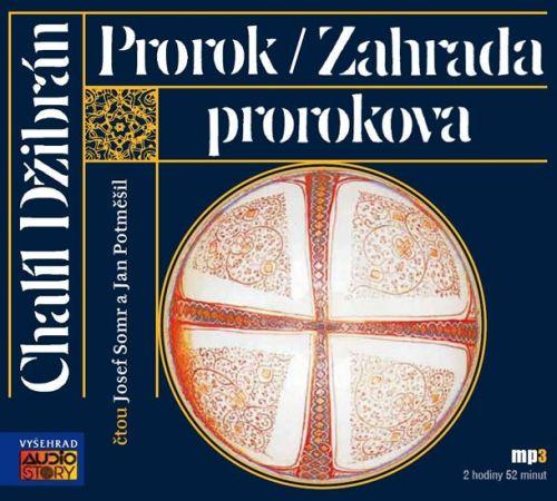 Chalíl Džibrán: Prorok / Zahrada prorokova - CDmp3 cena od 174 Kč