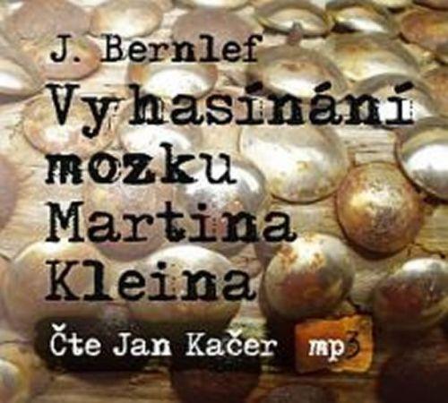 J. Bernlef: Vyhasínání mozku Martina Kleina - CDmp3 cena od 147 Kč