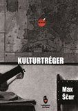 Max Ščur: Kulturtréger cena od 103 Kč