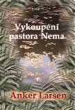 Johanes Anker Larsen: Vykoupení pastora Nema cena od 247 Kč