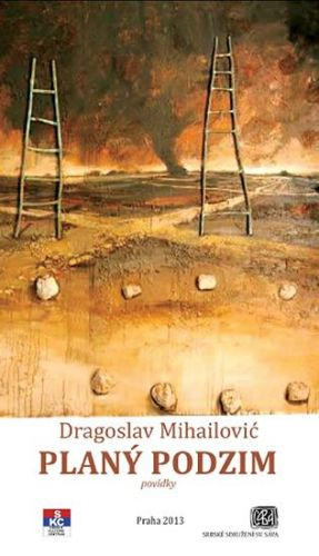 Mihailović Dragoslav: Planý podzim cena od 280 Kč