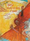 Endre Ady, Mihály Babits, Attila József, László Mécs, Sándor Sík: Němá nauka stromů o spáse cena od 191 Kč