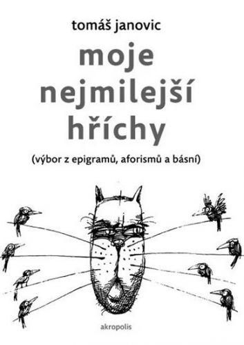 Tomáš Janovic: Moje nejmilejší hříchy cena od 50 Kč