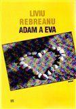 Liviu Rebreanu: Adam a Eva cena od 155 Kč
