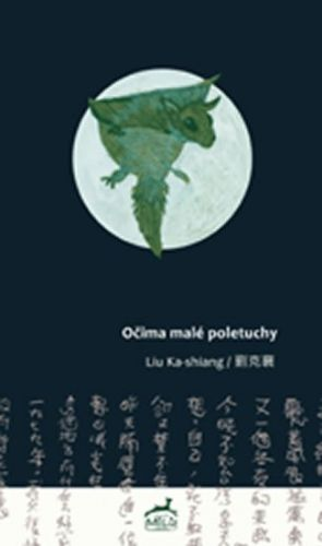 Liu Ka-shiang: Očima malé poletuchy cena od 155 Kč