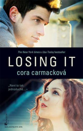 Cora Carmack: Losing it cena od 0 Kč