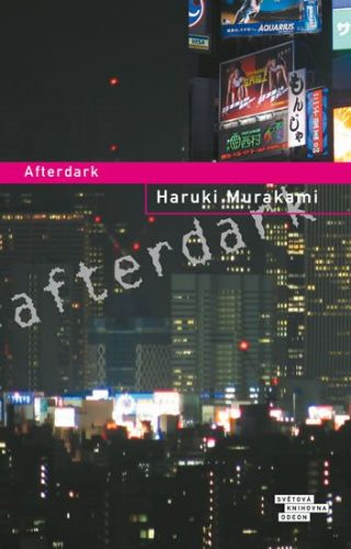 Haruki Murakami: Afterdark cena od 199 Kč