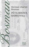 Herman Charles Bosman: Pětilibrová bankovka cena od 177 Kč