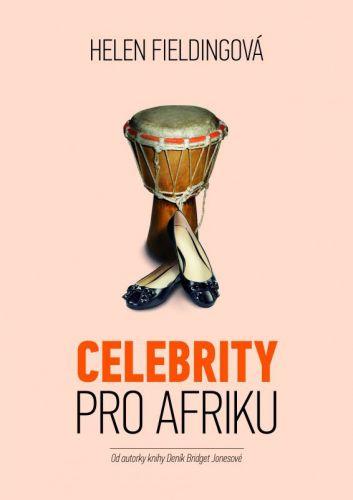 Helen Fielding: Celebrity pro Afriku cena od 208 Kč