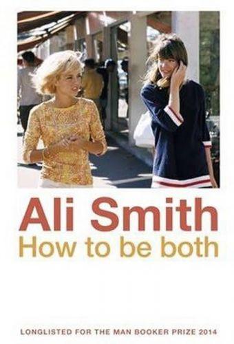 Ali Smith: How to be Both cena od 59 Kč